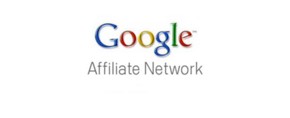 Update: Das Google Affiliate Network wird geschlossen
