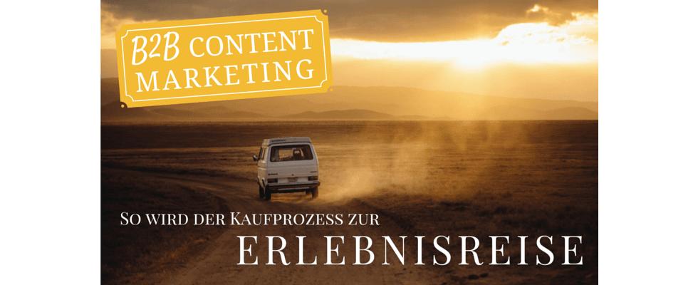 Content Marketing im B2B: Wie werden aus Interessenten Leads?