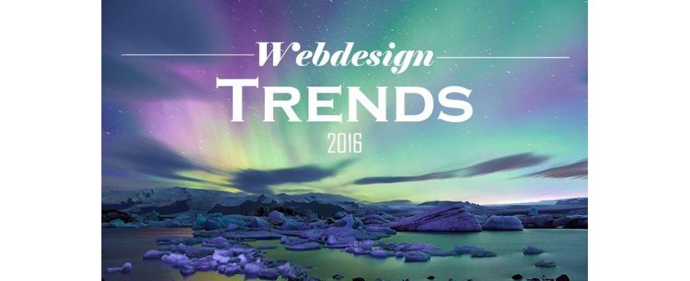 Webdesign 2016: Auf diese 6 Trends sollten Marketer sich einstellen
