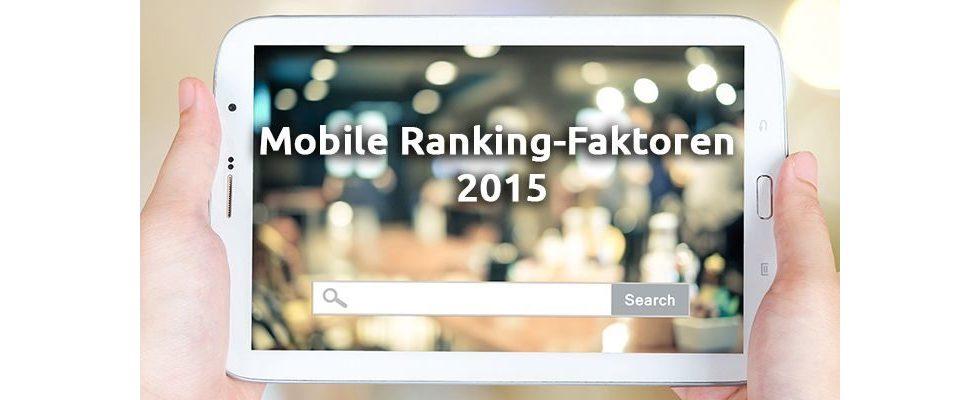 Nach dem Mobilegeddon: Das sind die Ranking-Faktoren 2015