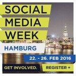 Social Media Week Hamburg 22.-26.02.2016