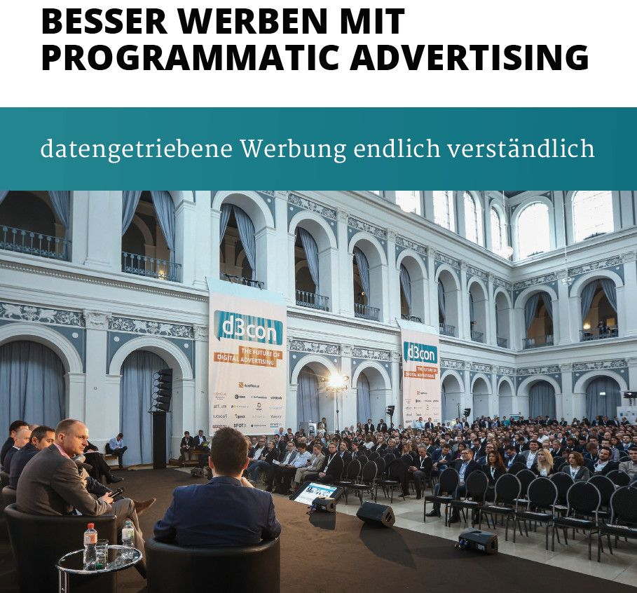 Whitepaper - Besser Werben mit Programmatic Advertising by d3con