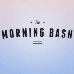The Morning Bash – Programmatic