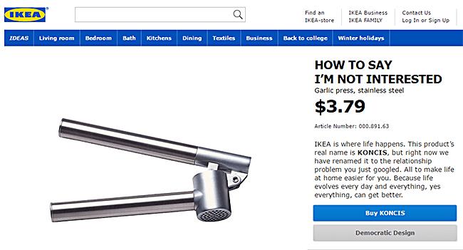 Eine elegante Art, seinem gegenüber mitzuteilen, dass man kein Interesse an ihm hat © Ikea