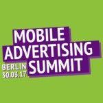 MOBILE ADVERTISING SUMMIT 2017