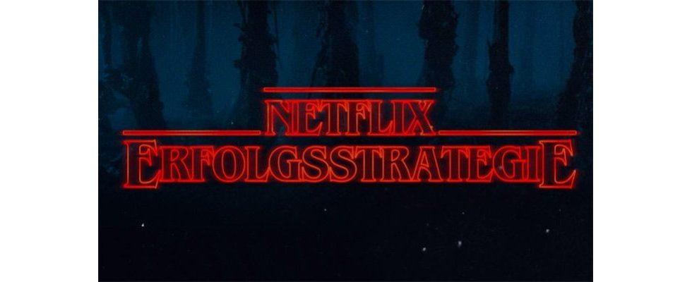 Personalisierung auf allen Ebenen: Was Stranger Things uns über den globalen Erfolg von Netflix verrät