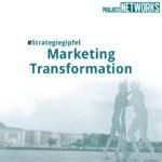 Strategiegipfel Marketing Transformation