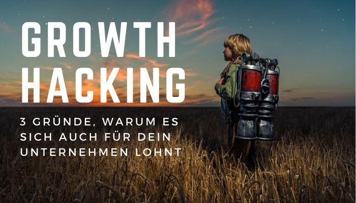 Growth Hacking: 3 Gründe, warum es sich auch für dein Unternehmen lohnt | OnlineMarketing.de