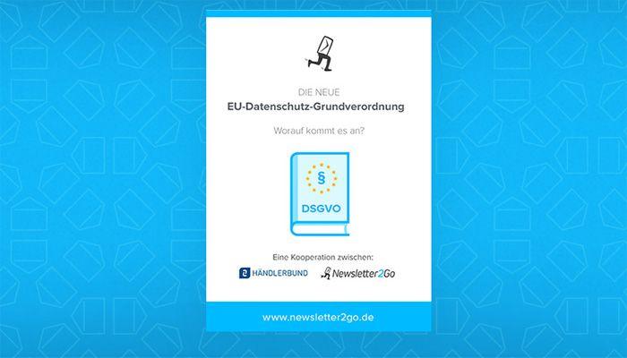 Ab Mai drohen hohe Bußgelder durch die EU-DSGVO – Was das für E-Mail Marketer bedeutet