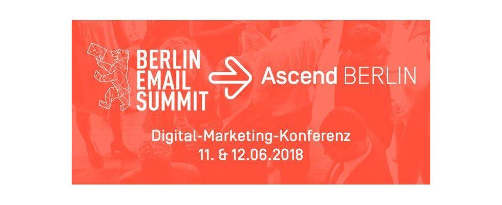 Aus dem Berlin Email Summit wird der Ascend Berlin – Die aktuellen Trends im Digital Marketing im Juni