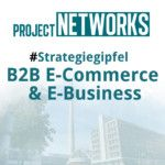Strategiegipfel B2B E-Commerce & E-Business