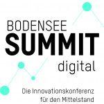 BODENSEE SUMMIT digital – Die Innovationskonferenz für den Mittelstand