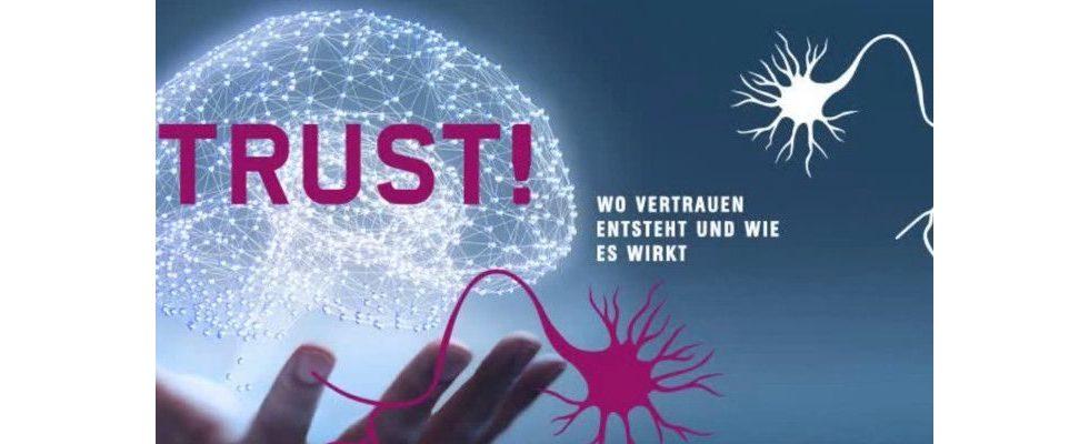 12. Neuromarketing Kongress 2019 – TRUST! Wo Vertrauen entsteht und wie es wirkt