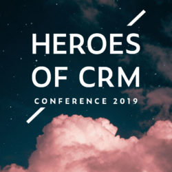 Heroes of CRM Conference 2019