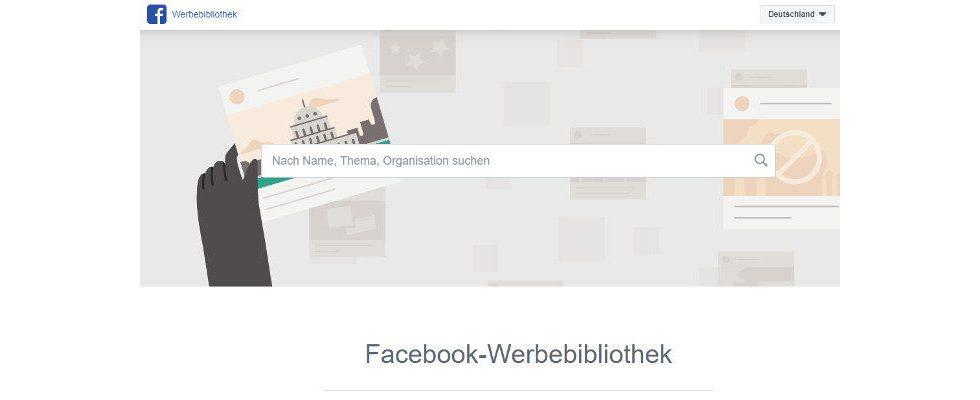Facebook launcht neue Werbebibliothek mit Suchfunktion für alle aktiven Ads