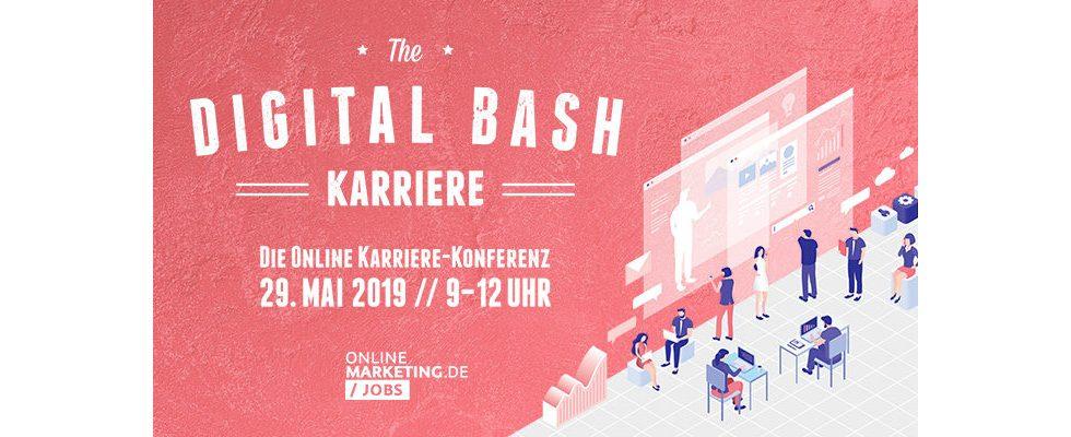 The Digital Bash – Die Karriere Web-Konferenz: Hacks für den Arbeitsalltag und deine Karriere