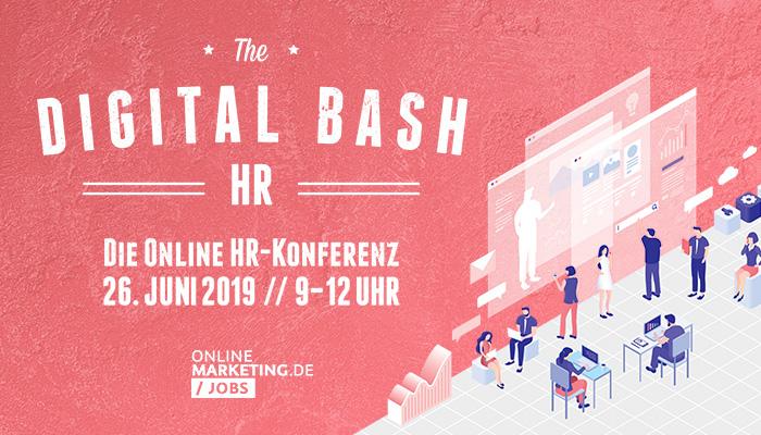 The Digital Bash HR: Die Online HR-Konferenz für deinen Boost in Recruiting und New Work | OnlineMarketing.de