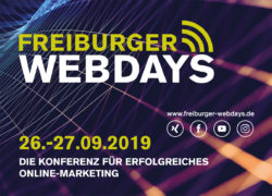 Freiburger Webdays 2019 – Online Marketing Konferenz für Südbaden