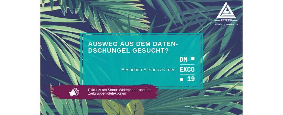 Raus aus dem Daten-Dschungel, hin zu erfolgreichen Marketing-Kampagnen – Apteco auf der DMEXCO 2019