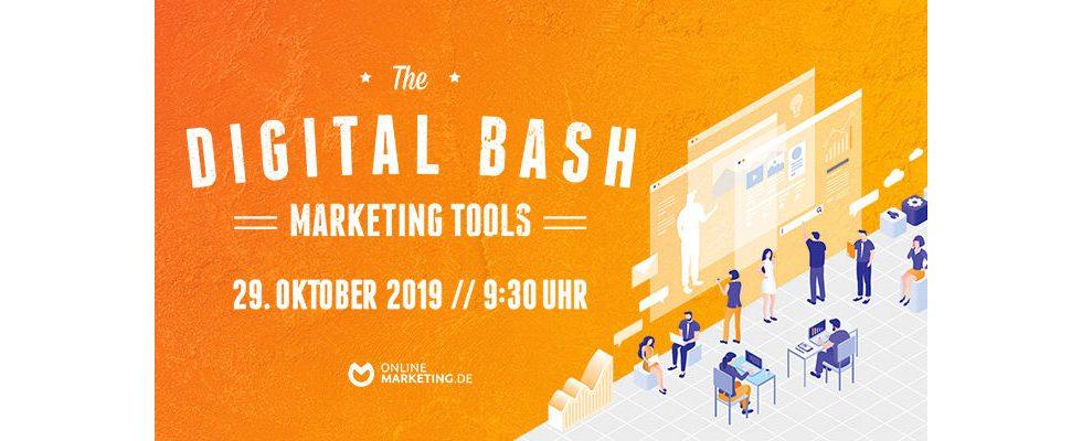The Digital Bash – Marketing Tools: Potenzialmaximierung  durch Koordination