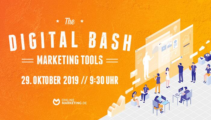 The Digital Bash - Marketing Tools: Potenzialmaximierung durch Koordination   OnlineMarketing.de