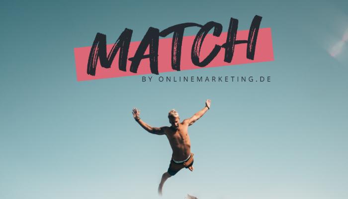 Auf MATCH by OnlineMarketing.de bewerben sich Unternehmen bei Online Marketern – Recruiting andersherum!