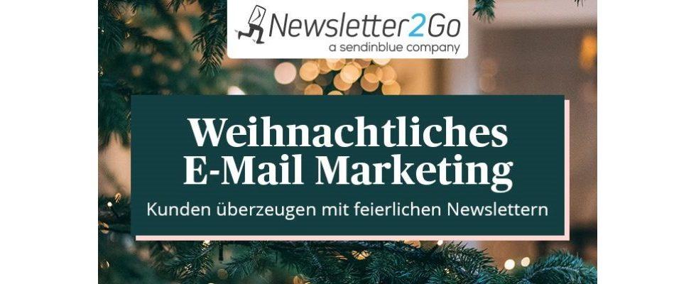 Weihnachtszeit, schönste Zeit – Tipps, wie du deine Newsletter in Weihnachtsstimmung bringst