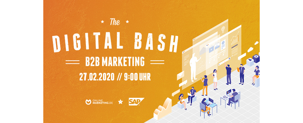 Mehr als nur eine Marke – The Digital Bash: B2B Marketing