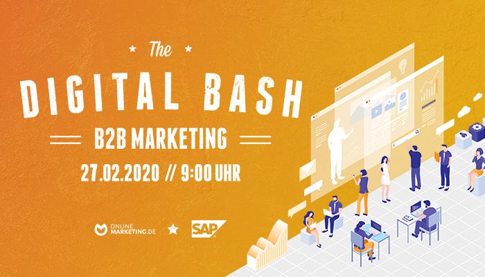 Mehr als nur eine Marke - The Digital Bash: B2B Marketing   OnlineMarketing.de