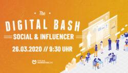 The Digital Bash: Social & Influencer