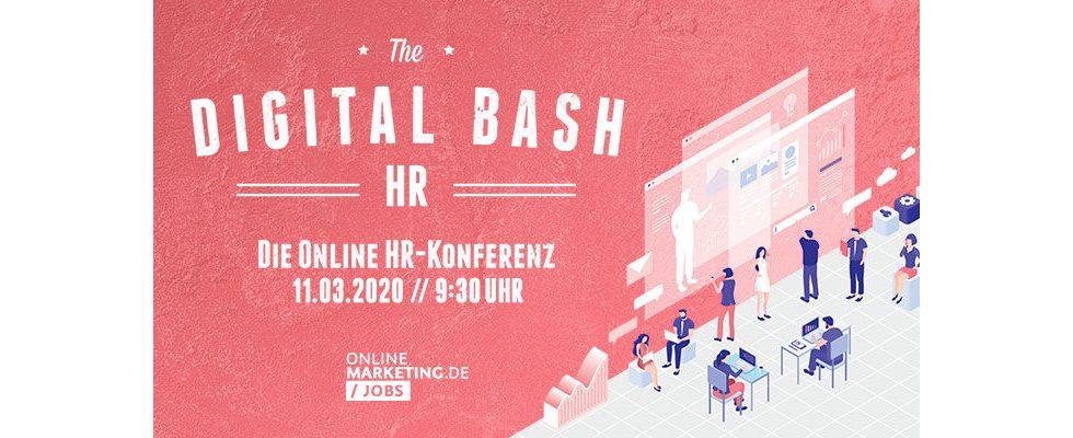 The Digital Bash HR: Die Online HR-Konferenz für deinen Boost in Recruiting und New Work