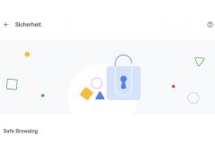 Safe Browsing und Co. Google überholt die Sicherheitseinstellungen bei Chrome.