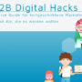 Whitepaper: 64 Digital Hacks für das B2B Marketing – Der ultimative Guide