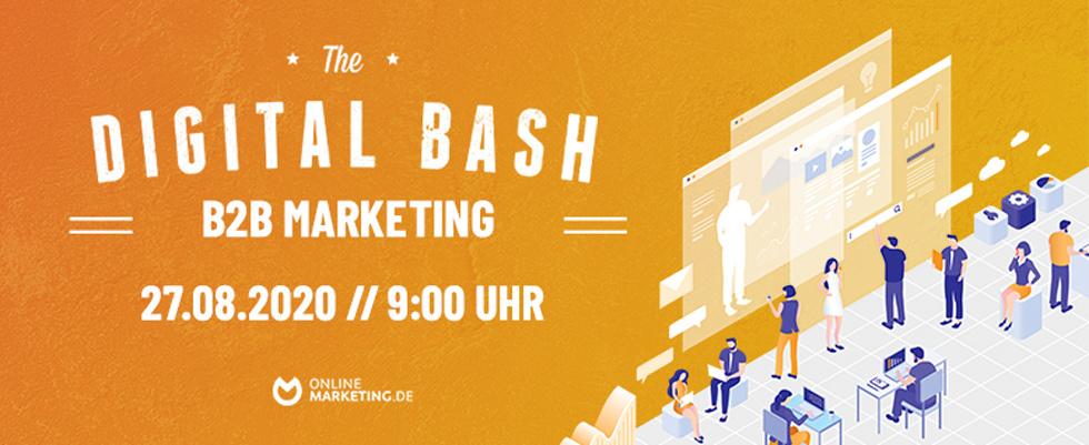 The Digital Bash – B2B Marketing: Melde dich jetzt an!