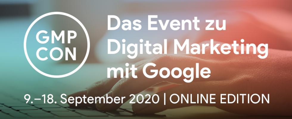 Die GMP-Con 2020 Online: Boost fürs Google Marketing und Cloud Platform Know-how