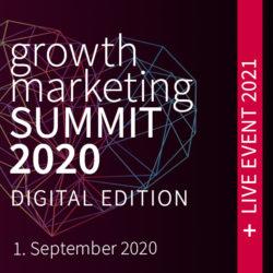 growth marketing SUMMIT | Digital Edition