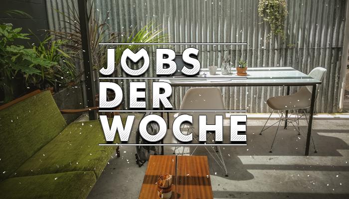 Jobs der Woche KW32