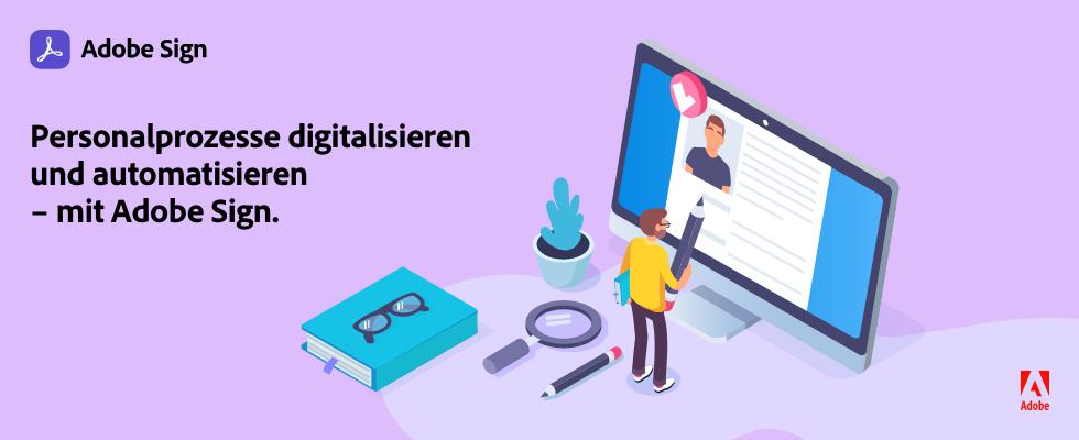Webinar: Personalprozesse digital optimieren mit Adobe Sign