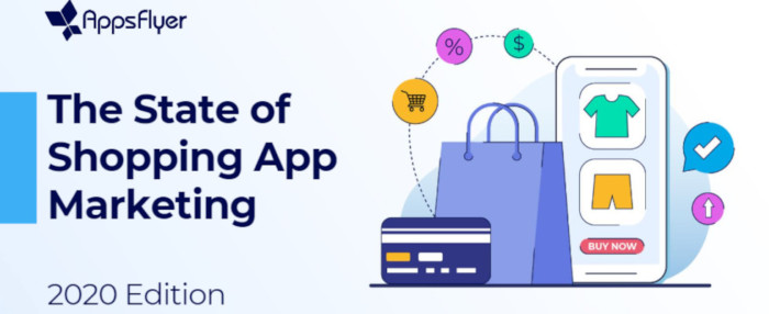 AppsFlyer Report Shopping Apps