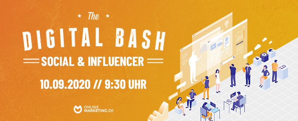 Next Level Influencer Marketing mit The Digital Bash – Social & Influencer
