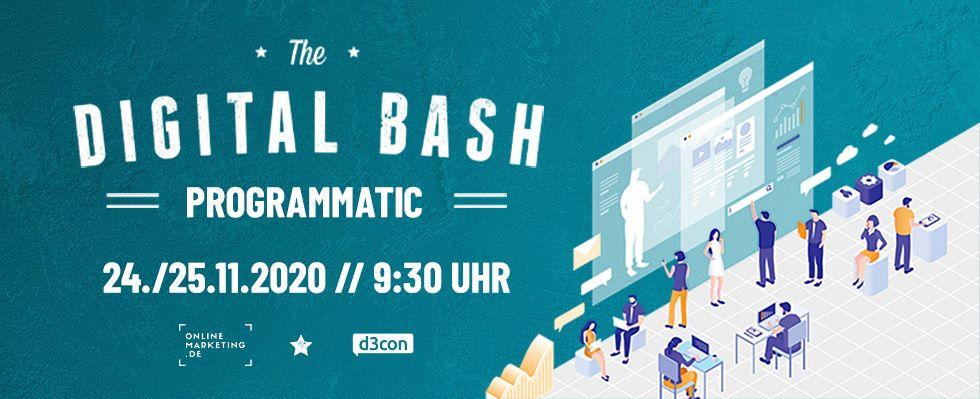 The Digital Bash – Programmatic Advertising mit d3con Feeling