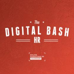 The Digital Bash – HR: Digitales Recruiting in 2020