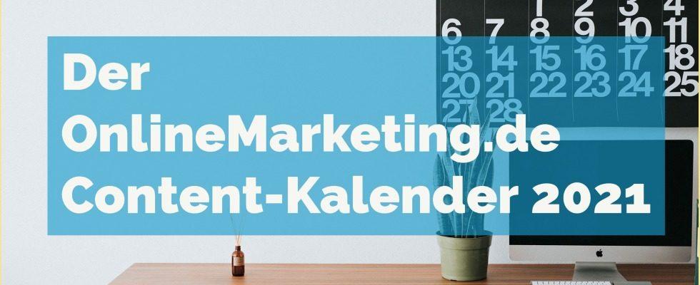 Content-Kalender 2021: Die wichtigsten Aktionstage & Ereignisse für deine Kampagnen