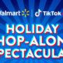 Live Shopping zu Weihnachten: TikTok testet gemeinsam mit Walmart ein neues E-Commerce-Format