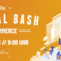 The Digital Bash – E-Commerce: 2021 stehen die User im Mittelpunkt