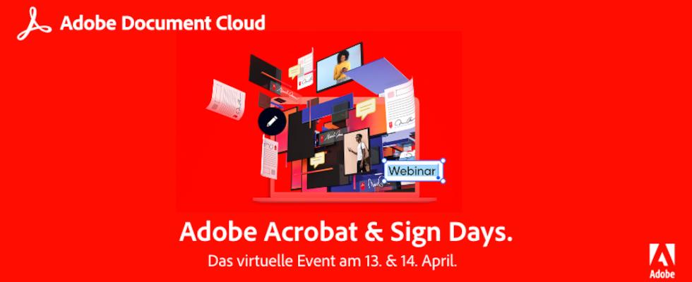 Adobe Acrobat & Sign Days: Digitalisiere deine Dokumentenprozesse jetzt noch einfacher