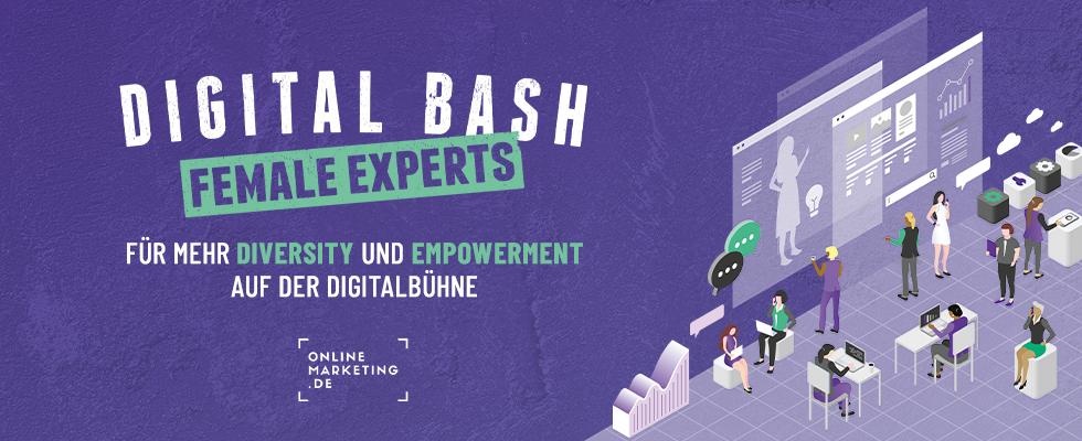 In eigener Sache: The Digital Bash – Female Experts