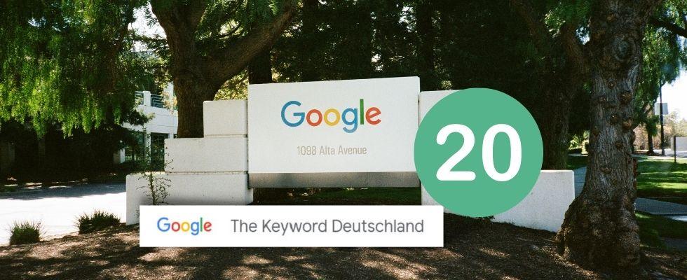 The Keyword Deutschland: Neuer Blog feiert 20 Jahre Google in Europa