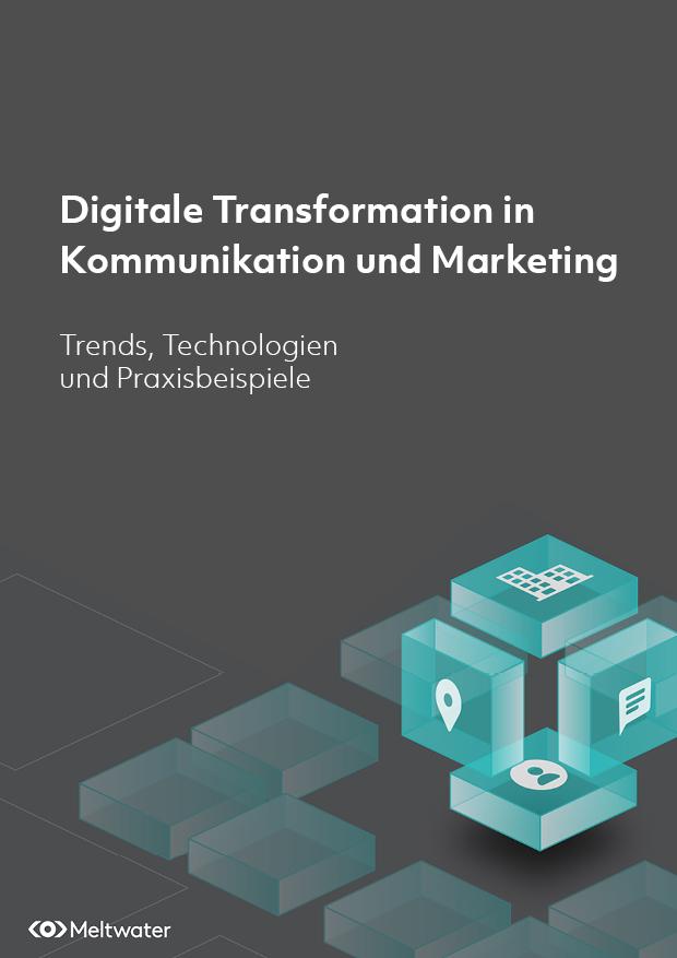 Digitale Transformation in Kommunikation und Marketing