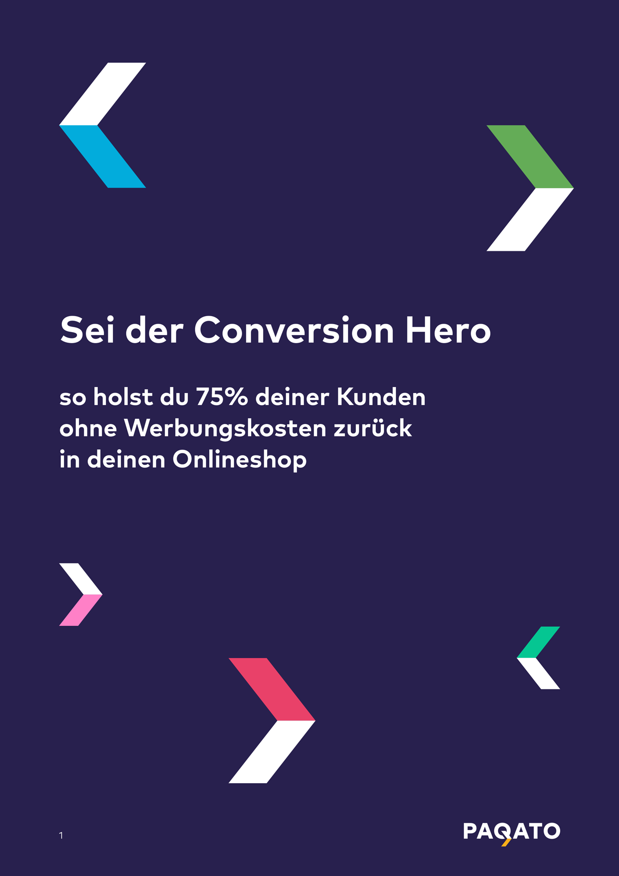 Sei der Conversion Hero!